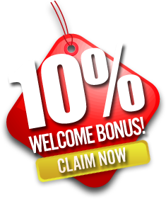 Click Here to Claim Your 10% Welcome BONUS Now!